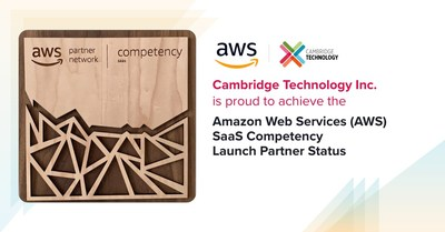 Cambridge Technology Inc Achieves AWS SaaS Competency