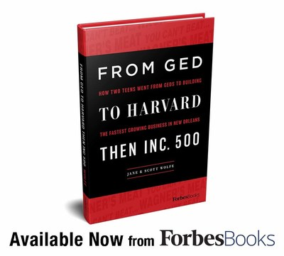 """Jane & Scott Wolfe Release """"From GED To Harvard Then Inc. 500"""" with ForbesBooks"""
