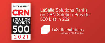 LaSalle Solutions Ranks on CRN Solution Provider 500 List in 2021