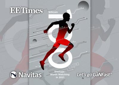 Navitas selected for EETimes' prestigious Silicon 100 list, 2021.