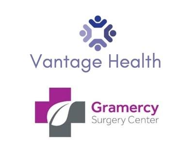 Vantage Health and Gramercy Surgery Center Enter Partnership
